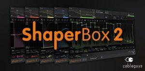 Cableguys ShaperBox Bundle Crack